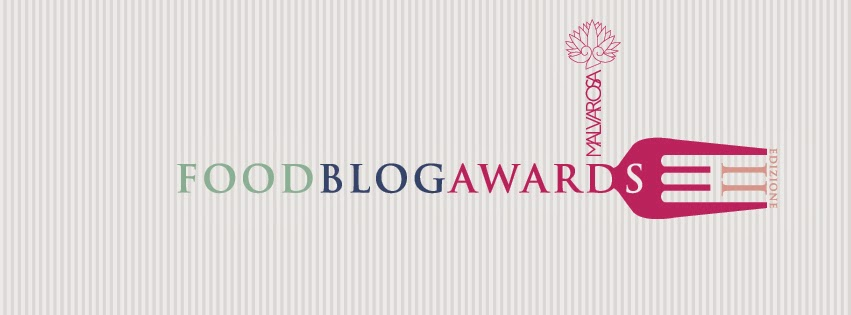 "E PARTECIPO A ""THE FOOD BLOG AWARDS 2014""..."